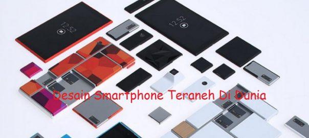 Desain Smartphone Teraneh